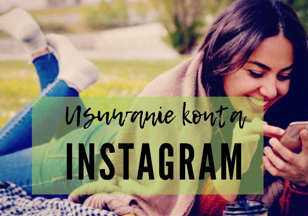 Instagram usuwanie konta
