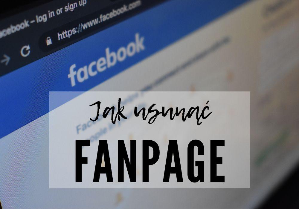 jak usunąć stronę na facebooku