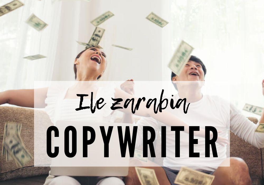 copywriter zarobki 2019